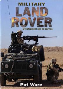 Military Land Rover - Development and in Service