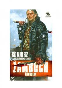 Miroslav Zamboch Koniasz 06 Wilk Samotnik T 2