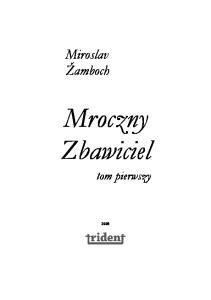 Miroslav Zamboch Mroczny zbawiciel Tom 1