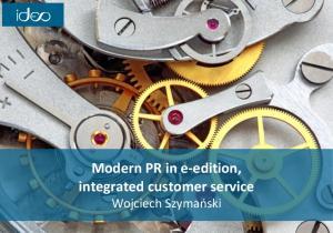 Modern PR in e edition, integrated customer service