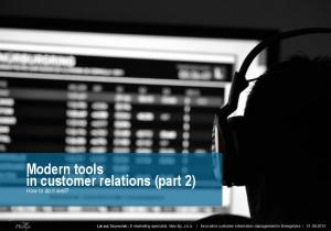 Modern tools in customer relations (part 2)