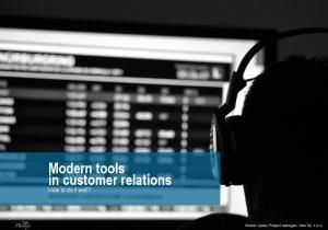 Modern tools in customer relations