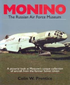 Monino The Russian Air Force Museum