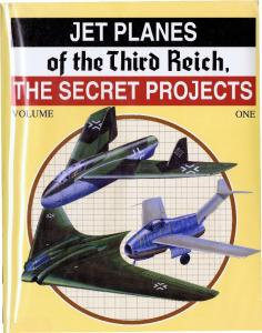 Monogram - Jet Planes of the Third Reich - The Secret Projects - Volume One