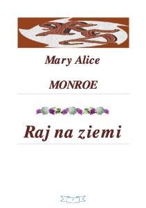 Monroe Mary Alice - Raj na ziemi 01 - Raj na ziemi