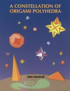 Montroll J.-A Constellation of Origami Polyhedra