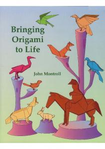 Montroll J.-Bringing Origami to Life