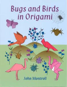 Montroll J.-Bugs and birds in origami