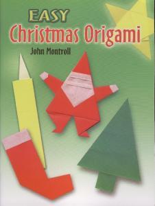 Montroll J.-Easy Christmas Origami