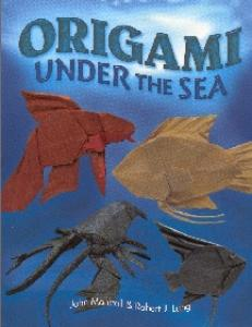 Montroll J., Lang R.J.-Origami Under the Sea