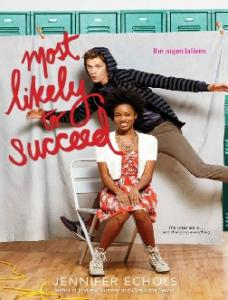 Most Likely to Succeed - Echols Jennifer