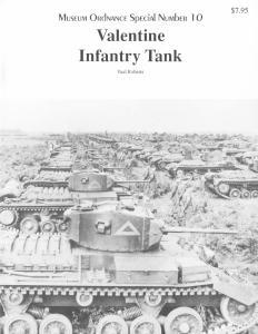 Museum Ordnance Special 10 Valentine Infantry Tank