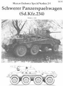 Museum Ordnance Special 24 Schwerer Panzerspaehwagen Sdkfz 234
