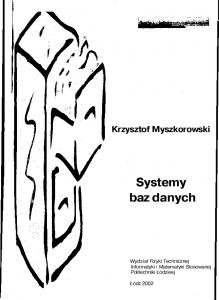 Myszkorowski K. - Systemy baz danych