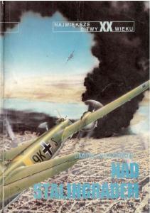 Nad Stalingradem [Najwieksze Bitwy XX wieku 18]