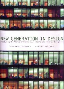 New Generation in Design - Works of German Architect and Interior Designers (Art Ebook)