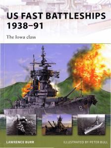 New Vanguard 172 - US Fast Battleships 1939-91
