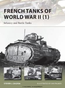 New Vanguard 209 - French Tanks of World War II (1) Infantry and Battle Tanks