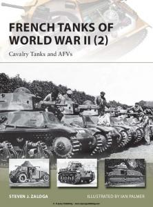 New Vanguard 213 - French Tanks of World War II (2) Cavalry Tanks and AFVs