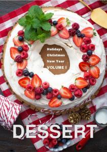 New Year Christmas Holidays Desserts