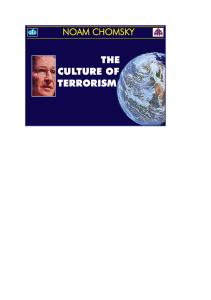 Noam Chomsky - The Culture of Terrorism
