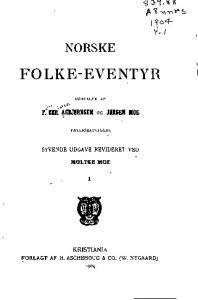 Norske folke-eventyr vol. I