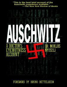 Nyiszli Miklos - Auschwitz. A Doctor Eyewitness Account