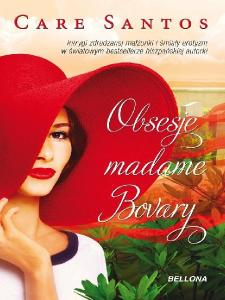 Obsesje madame Bovary - Care Santos