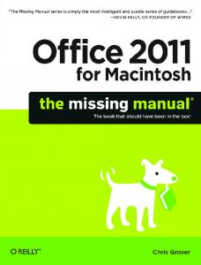 Office 2011 for Macintosh - The Missing Manual