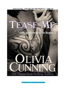 Olivia Cunning -(Sole Regret 7 )Tease me