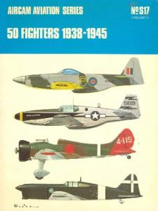 Osprey - Aircam Aviation - S-017 - 50 Fighters 1938-1945