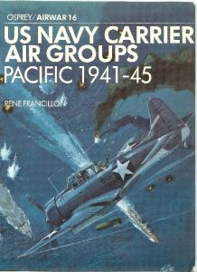 Osprey - Airwar - 016 - US Navy Carrier Air Groups - Pacific 1941-1945