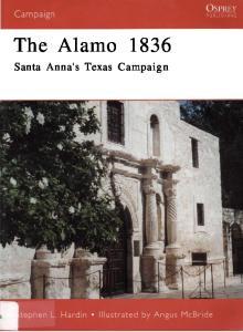 Osprey - Campaign - 089 - The Alamo 1836 Santa Annas Texas Campaign