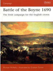 Osprey - Campaign - 160 - 2005 - Battle of the Boyne 1690 - The Irish campaign for the Eng