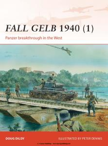 Osprey - Campaign 264 - Fall Gelb 1940 (1) Panzer Breakthrough In The West