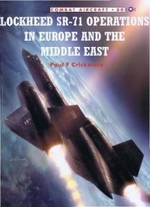 Osprey - Combat Aircraft 080 - The Lockheed SR-71 Operations in Europe & The Middle East