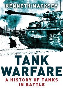 Osprey Digital General - Tank Warfare, A History of Tanks in Battle
