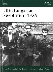 Osprey - Elite 148 - The Hungarian Revolution 1956
