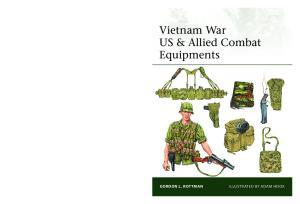 Osprey - Elite 216 - Vietnam War US & Allied Combat Equipments