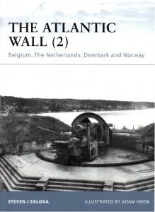 Osprey - Fortress 089 - The Atlantic Wall (2) - Belgium, The Netherlands, Denmark and Norw