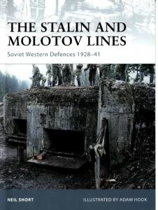 Osprey Fortress 77 The Stalin and Molotov Lines