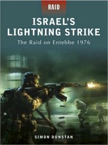 Osprey Raid 02 - Israels Lightning Strike The Raid on Entebbe 1976
