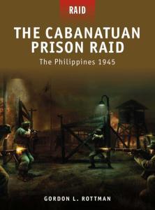 Osprey Raid 03 - The Cabanatuan Prison Raid