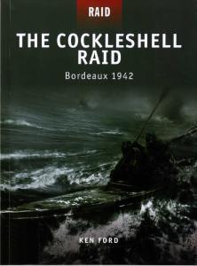 Osprey Raid 08 - The Cockleshell Raid Bordeaux 1942