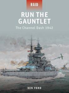 Osprey Raid 28 - Run The Gauntlet The Channel Dash 1942