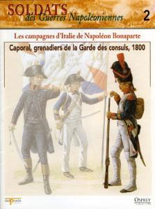 Osprey - Soldats Des Guerres Napoleoniennes 02 - Les Campagnes DItalie de Napoleon Bonapar