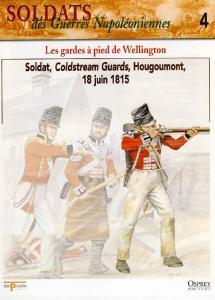 Osprey - Soldats Des Guerres Napoleoniennes 04 - Les Gardes a Pied de Wellington
