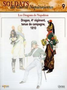 Osprey - Soldats Des Guerres Napoleoniennes 09 - Les Dragons De Napoleon