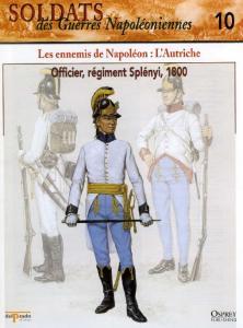 Osprey - Soldats Des Guerres Napoleoniennes 10 - Les Ennemis de Napoleon.LAutriche