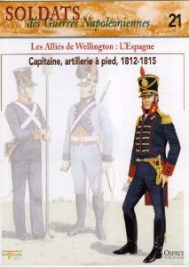 Osprey - Soldats Des Guerres Napoleoniennes 21 - Les Allies De Wellington.LEspagne